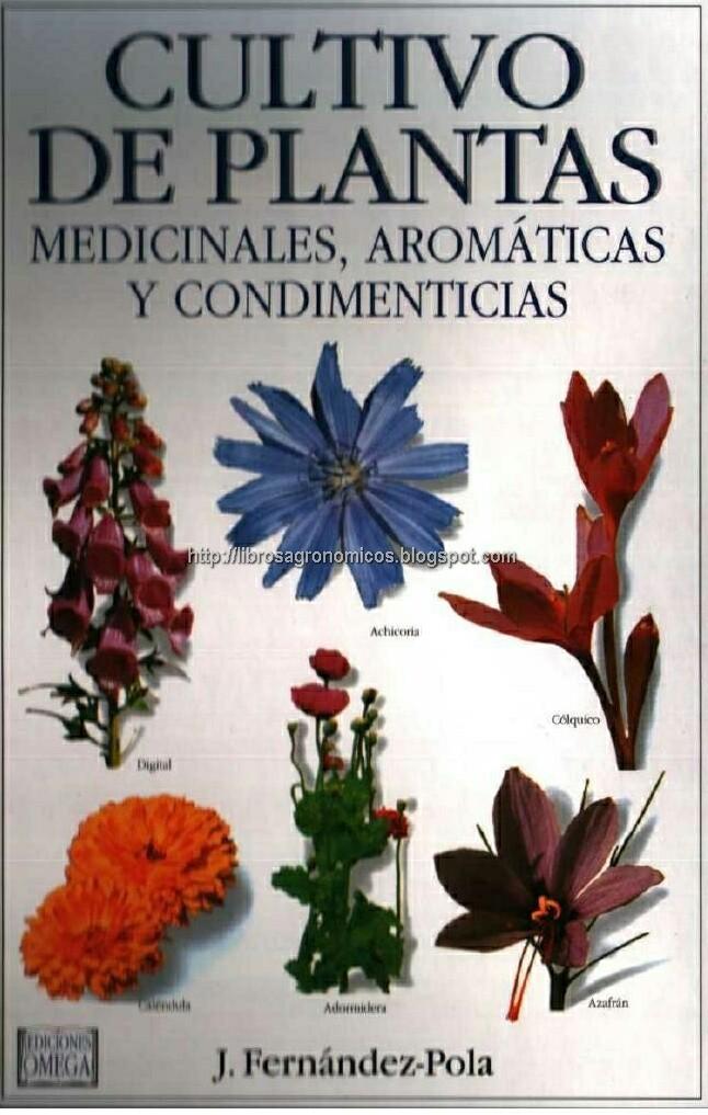 Cultivo de plantas medicinales arom ticas y for Cultivo de plantas aromaticas y especias