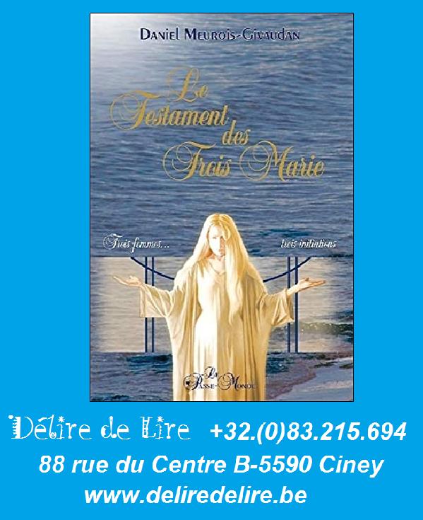 Testament-Trois-Marie-femmes-initiations-Daniel-Meurois-PASSE-MONDE