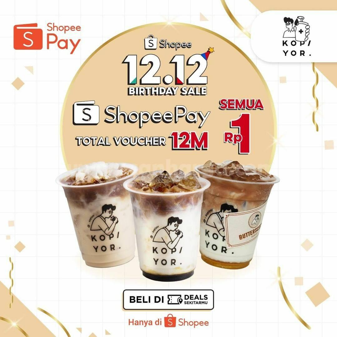 Promo KOPI YOR Shopee 12.12. Birthday Sale - Beli Voucher Diskon ShopeePay cuma Rp 1