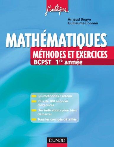 Livre Mathématiques Méthodes et exercices BCPST 1e année PDF