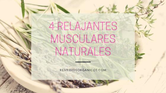 4 Relajantes musculares naturales