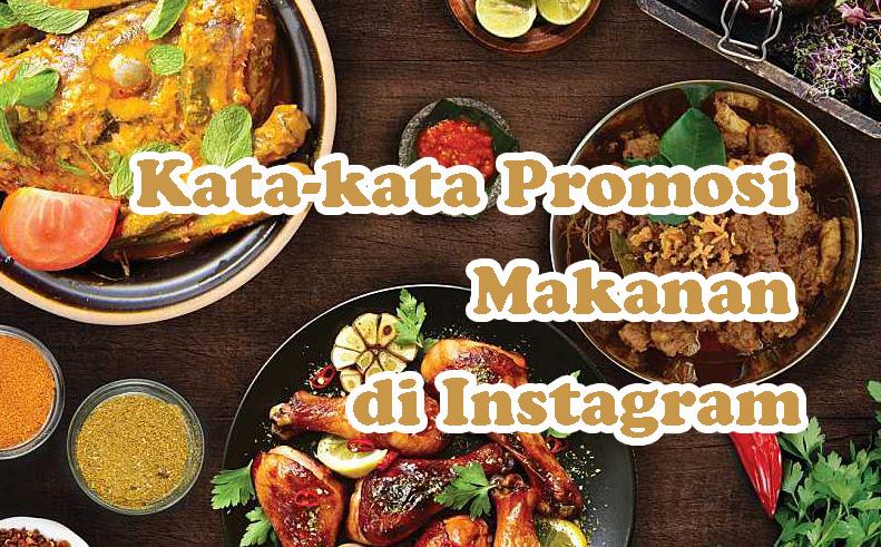 Kata-Kata Promosi Makanan di Instagram