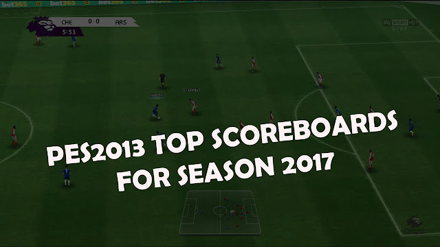 PES 2013 PACK SCOREBOARDS SEASON 2017