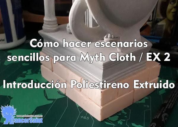 Cómo hacer escenarios sencillos para Myth Cloth / EX - 2 - Introducción Poliestireno Extruido
