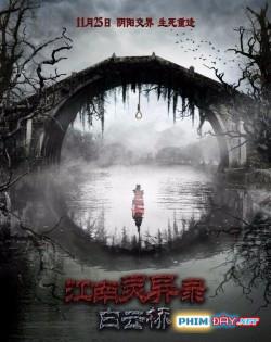Âm Hồn Hiển Linh - Bridge In Clouds (2016)