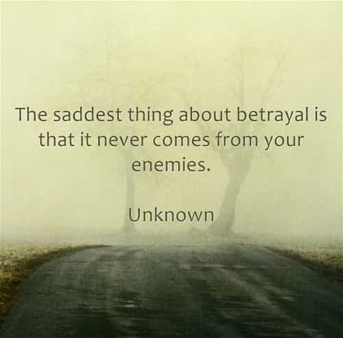 Betrayal quotes and sayings to teach you a lesson