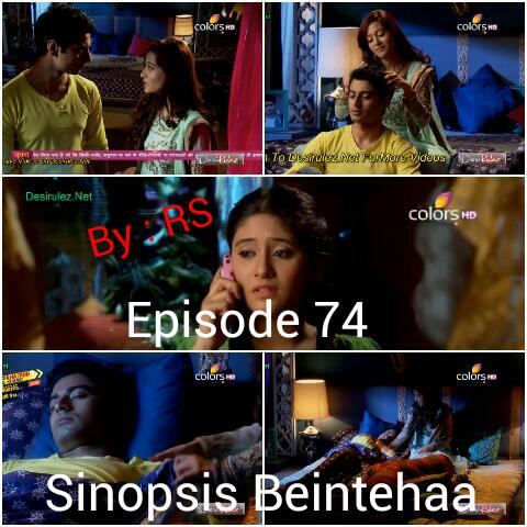 Sinopsis Beintehaa Episode 74