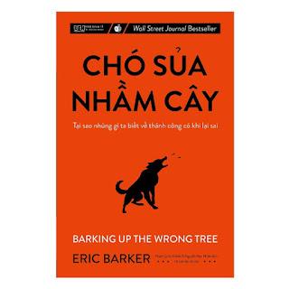 Chó sủa nhầm cây - Tại sao những gì ta biết về thành công có khi lại sai ebook PDF-EPUB-AWZ3-PRC-MOBI