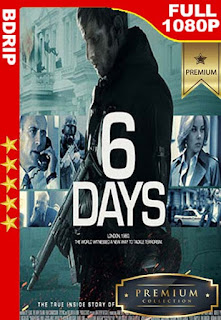 6 Days (6 Dias) (2017) [1080p BDRip] [Latino-Inglés] [GoogleDrive]