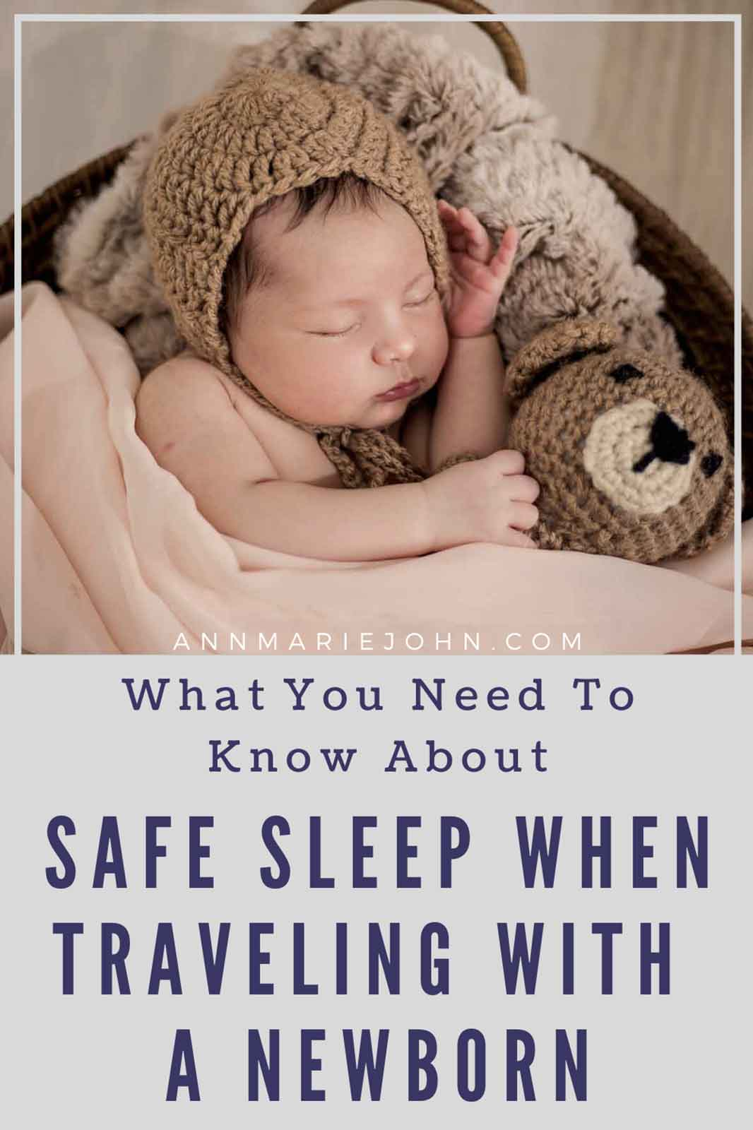 Everything to Know About Safe Sleep When Traveling with a Newborn