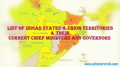 List of Indian States and Union Territories and their Current Chief Ministers and Governors for SSC CGL, Bank of Baroda Po, NICL AO, WBSEDCL Office Executive, UPSC Civil Service, IBPS PO, SBI PO, RRBs, Railway Exams