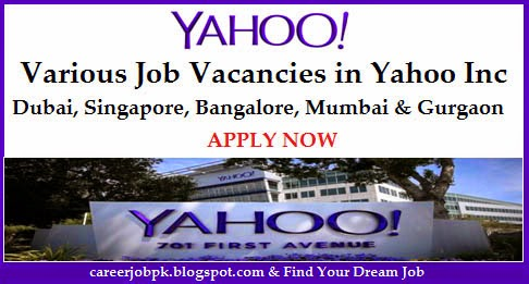 Latest Yahoo Inc Jobs in Dubai Office