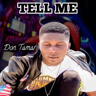 Music: Tell Me - Don Tamar