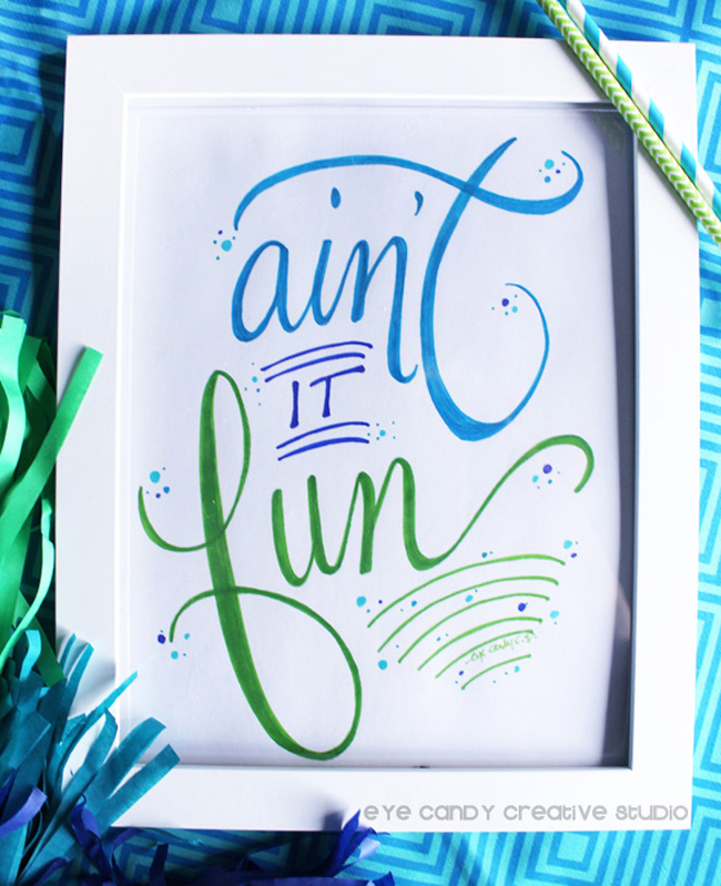 pen and ink, word art, framed hand lettered art print, ain't it fun, blue ink