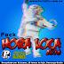 Pack Musical: Pack Remix Hora Loca 2016 - Portal de DJs