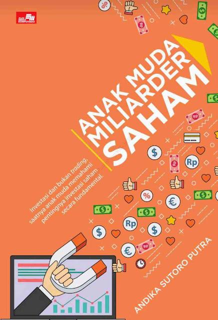 Ebook Anak muda miliarder saham Karya Andika Sutoro Putra PDF