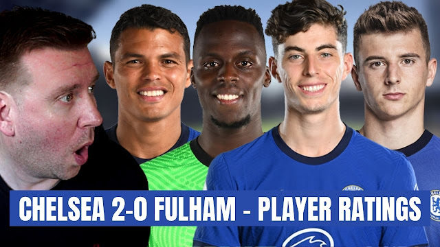 CHELSEA 2-0 FULHAM - MATCH REVIEW & CHELSEA PLAYER RATINGS!