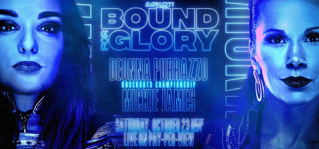 Deonna Purrazzo vs. Mickie James acontecerá no IMPACT Bound For Glory 2021