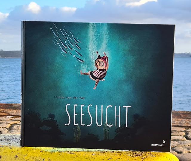Meine Seesucht - meine Sehnsucht: Blogparade zu einem einzigartigen maritimen Kinderbuch. Von Illustratorin und Autorin Marlies van der Wel für Kinder ab 3 Jahren.