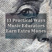 13 Practical Ways Music Educators Earn Extra Money