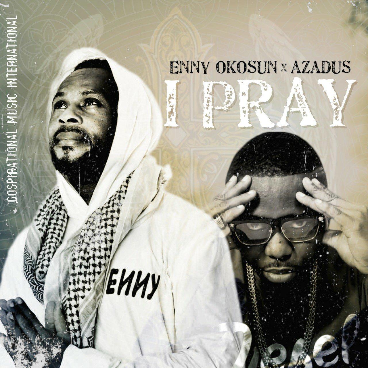 [Lyrics] Enny Okosun – I Pray