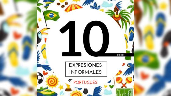 Expresiones informales en portugués