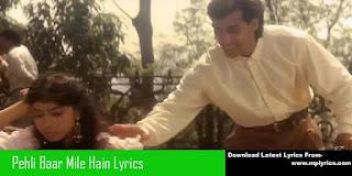Pehli Baar Mile Hain Lyrics – Saajan – S.P