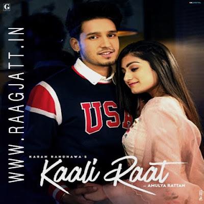 Kaali Raat by Karan Randhawa lyrics
