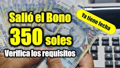 CONFIRMADO  Bono 350 por adulto VERIFICA si serás beneficiario