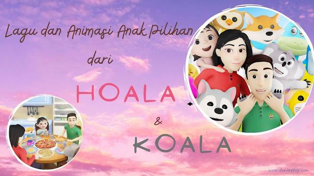 lAGU ANAK Hoala dan Koala