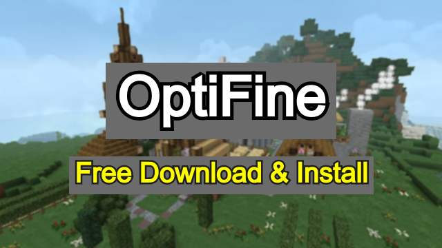 How to Install Optifine For Minecraft