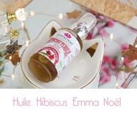 Huile énergisante Hibiscus Emma Noël :