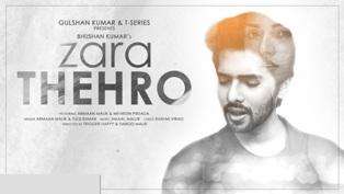 Zara Thehro Song Lyrics - Armaan Malik & Tulsi Kumar