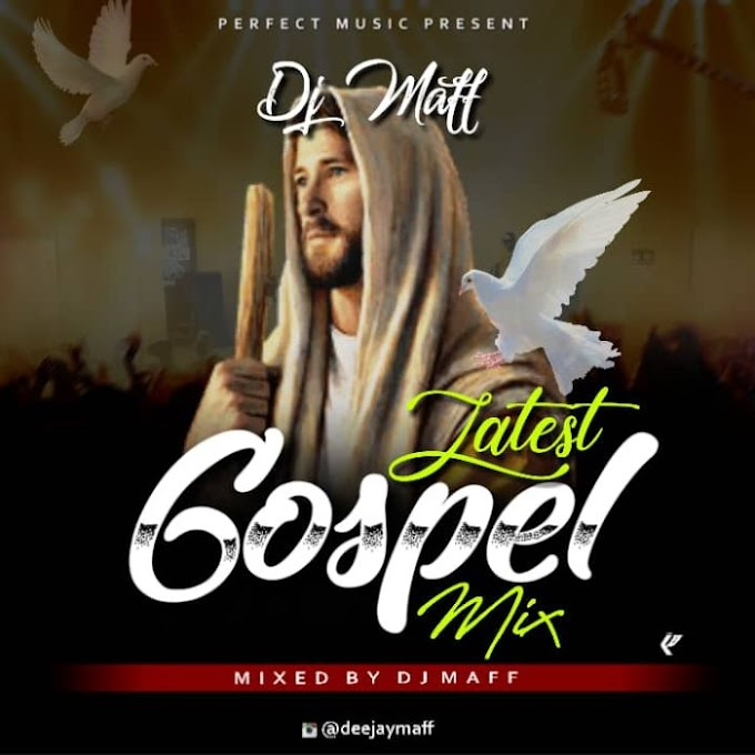 Dj maff - Gospel mix 2020 January edition