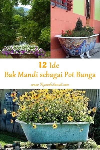 12 Ide Bak Mandi sebagai Pot Bunga