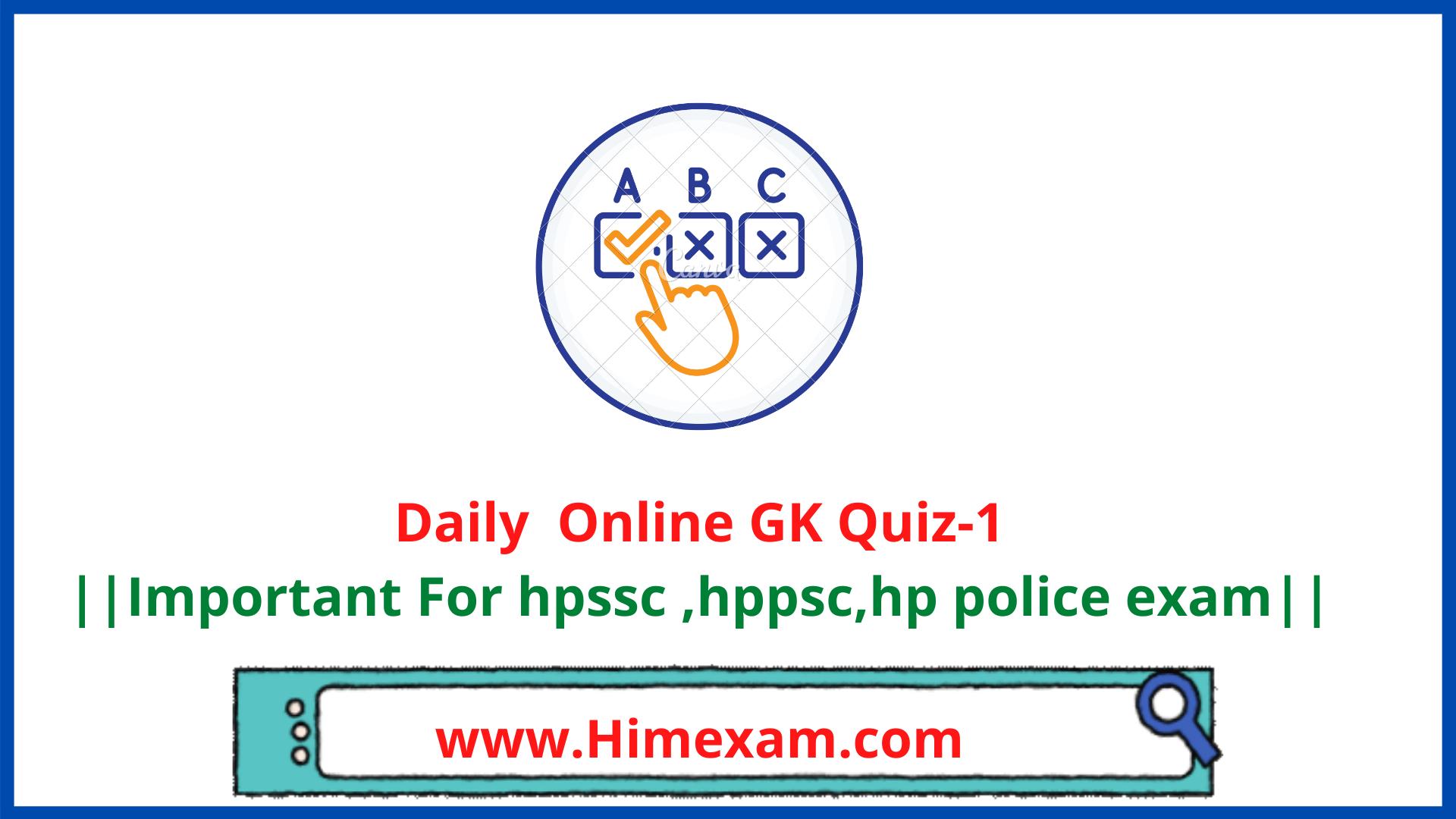 Daily  Online GK Quiz-1
