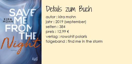 https://www.rowohlt.de/paperback/kira-mohn-save-me-from-the-night.html