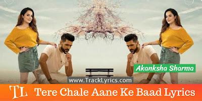 tere-chale-aane-ke-baad-song-lyrics