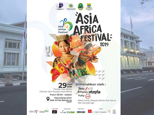 Rangkaian Acara Asia Africa Festival 2019