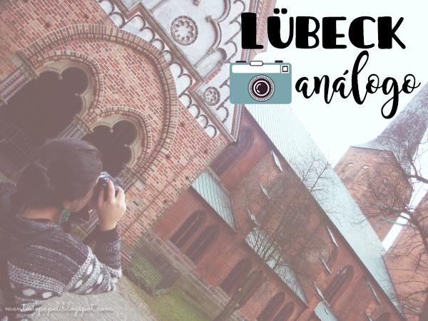 Fotografías análogas de Lübeck, Alemania.