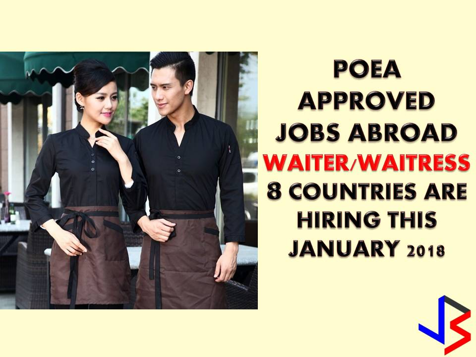 Hundreds of job opportunity for Filipino Waiter and Waitress abroad is out! Eight countries are now looking for waiter and waitress this January — Bahrain, Saudi Arabia, Qatar, Oman, Kuwait, Brunei, Jordan and the United Arab Emirates. So if you have the skills for this job do not hesitate to apply. Scroll down to see jobs available from different recruitment agencies.  Please reminded that we are not recruitment agencies, all information in this article is taken from POEA website and being sort out for much easier use. The contact information of recruitment agencies is also listed. Interested applicant may directly contact the agencies' representative for more information and for the application. Any transaction entered with the following recruitment agencies is at applicants risk and account.