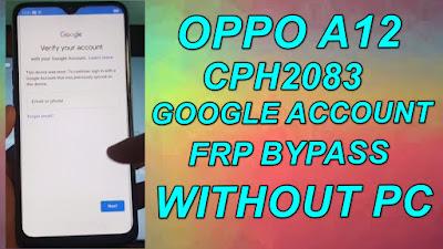 Oppo A12 Google Account(FRP) Bypass-CPH2083 FRP Unlock