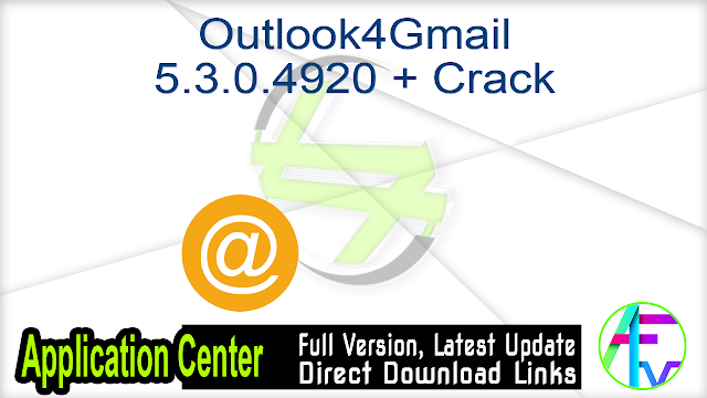 Outlook4Gmail 5.3.0.4920 + Crack