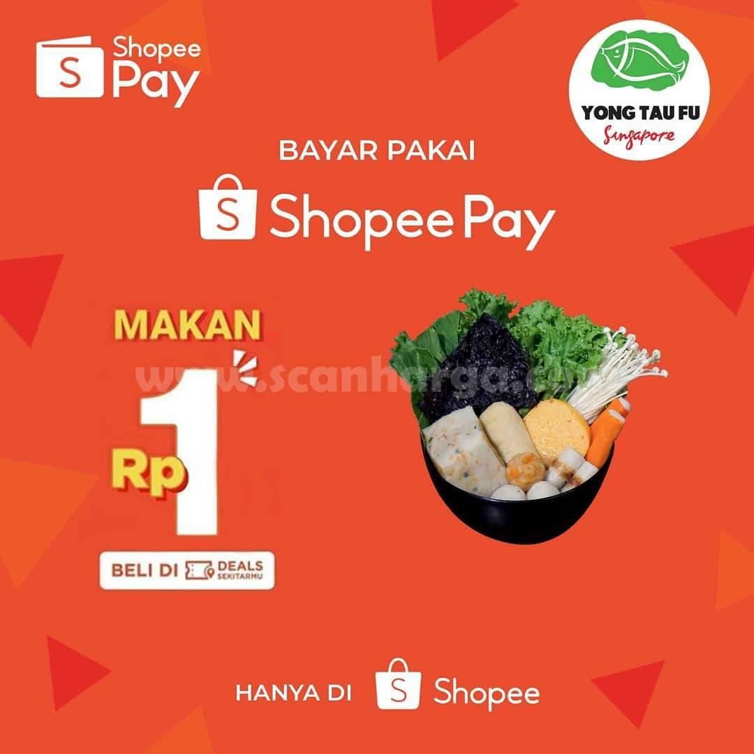 Yong Tau Fu Promo Voucher Deals ShopeePay Hanya 1 Rupiah