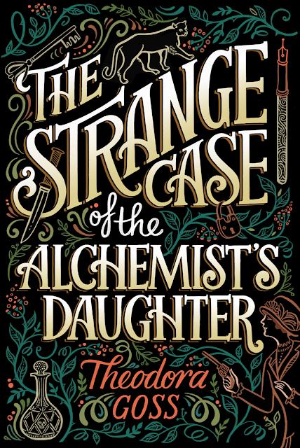 Theodore Goss - The Strange Tale of the Aclhemist's Daughter -kirjan kansi