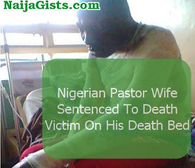 nigerian pastor wife sentenced death