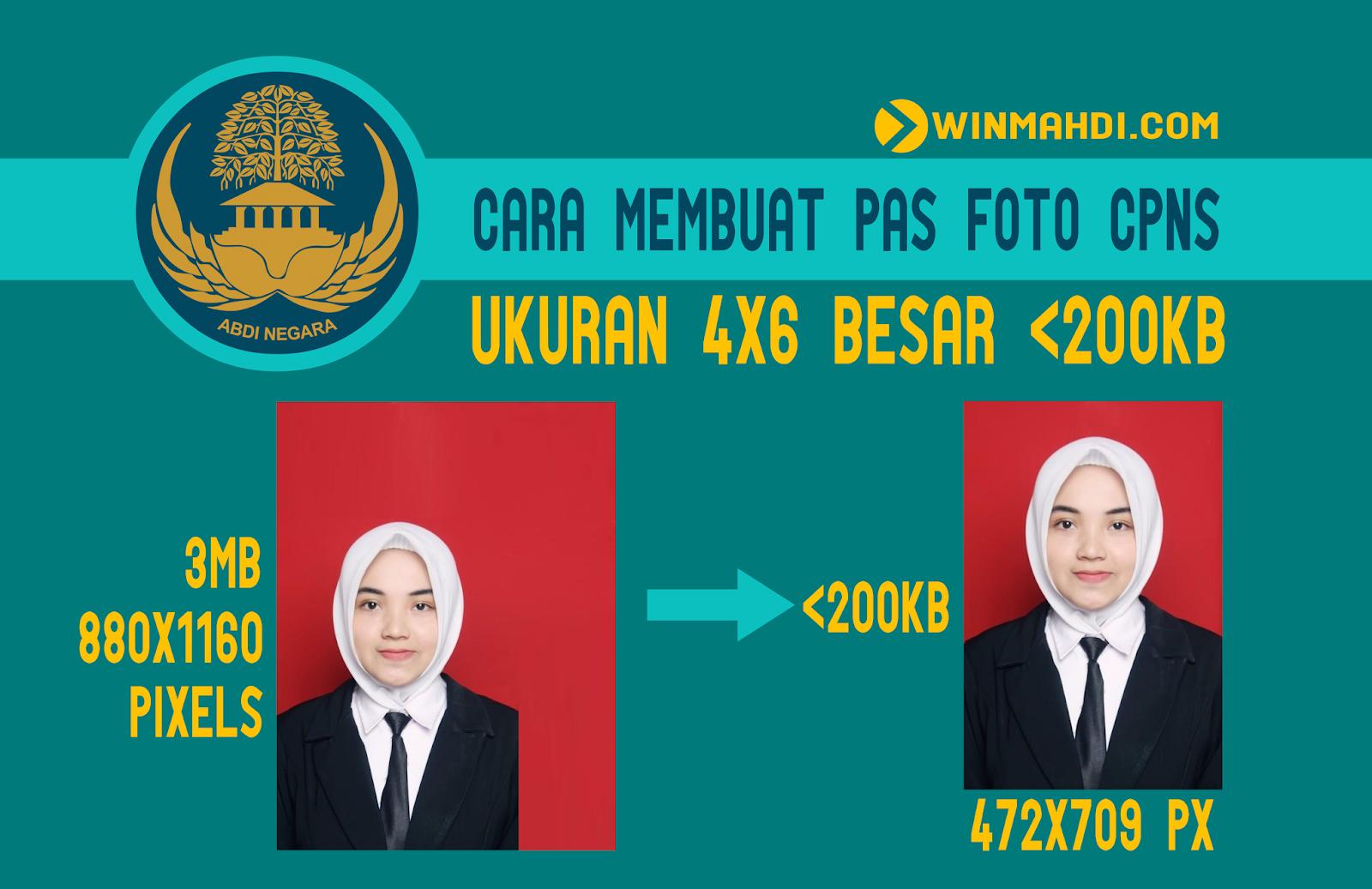 Cara Membuat Foto Pendaftaran CPNS Ukuran 4x6 CM