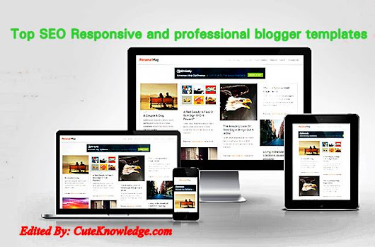 50 Free Full SEO Responsive And Surpassing Blogger Templates (Themes) ~ Cute Knowledge