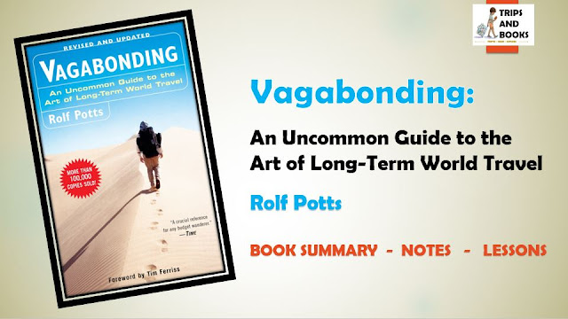Vagabonding by Rolf Potts - Lessons, Notes, Book Summary