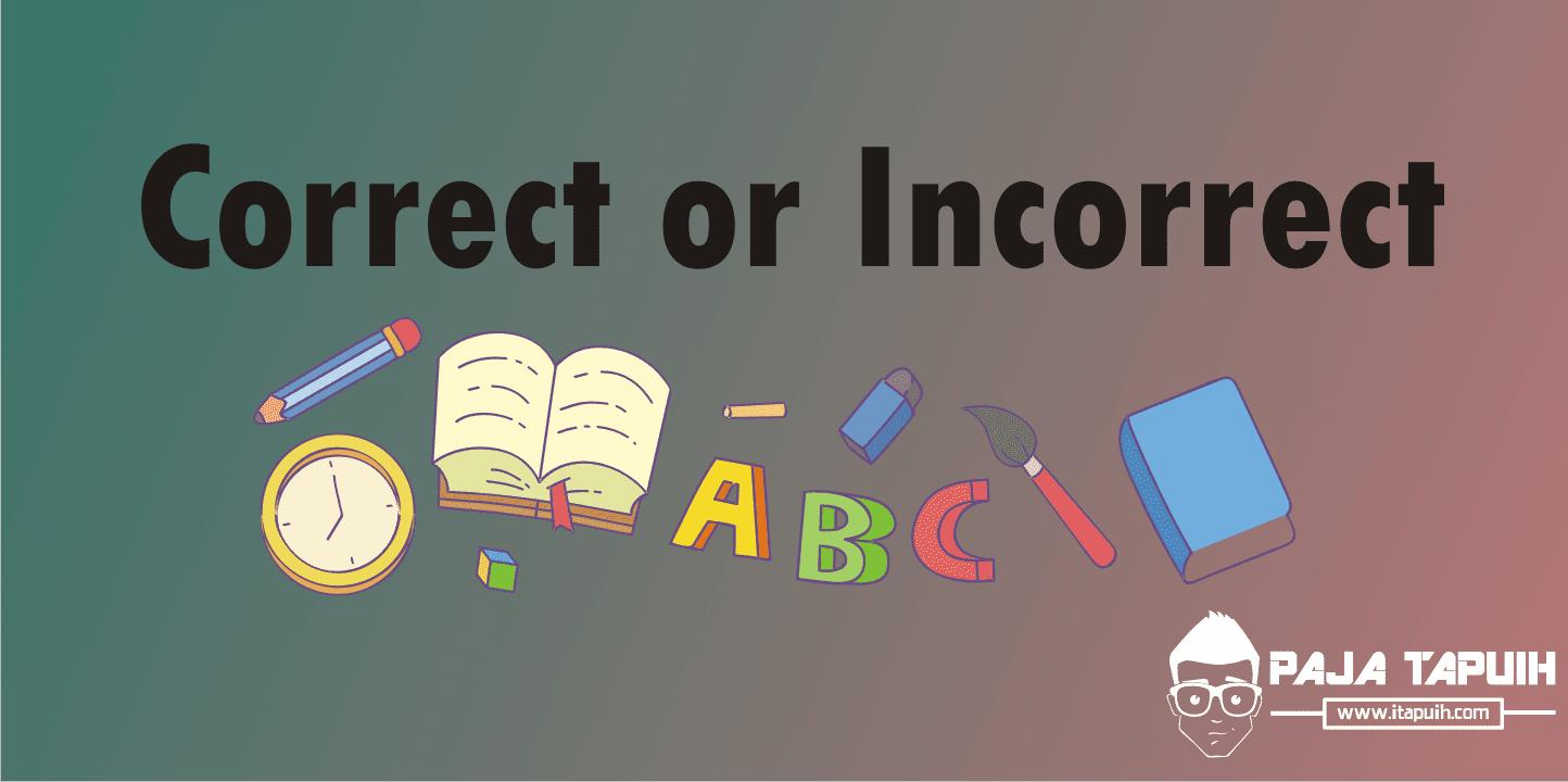 27 Cara Lain Mengucapkan Correct or Incorrect